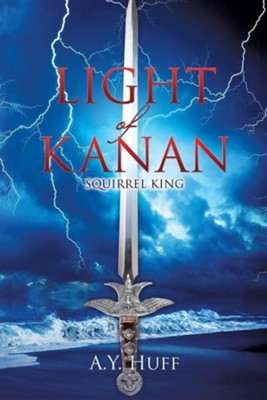 Light of Kanan  -     By: A.Y. Huff