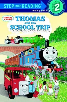 Thomas and the School Trip (Thomas & Friends)  -     By: Wilbert Vere Awdry     Illustrated By: Owain Bell