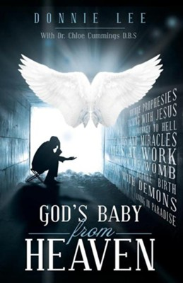 God's Baby from Heaven  -     By: Donnie Lee