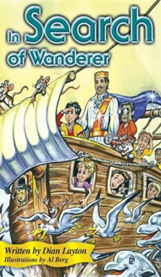 In Search of Wanderer  -     By: Dian Layton     Illustrated By: Al Berg