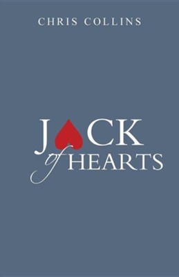 Jack of Hearts  -     By: Chris Collins