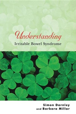 Understanding Irritable Bowel Syndrome  -     By: Simon Darnley, Barbara Millar