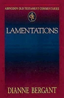Lamentations: Abigdon Old Testament Commentaries    -     By: Dianne Bergant