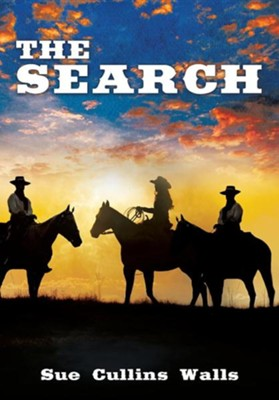 The Search  -     By: Sue Cullins Walls