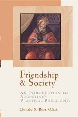 Friendship And Society   -     By: Donald X. Burt