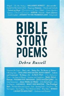 Bible Story Poems  -     By: Debra Russell