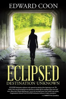 Eclipsed: Destination Unknown  -     By: Edward Coon
