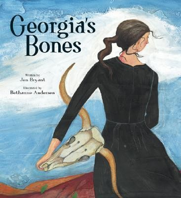 Georgia's Bones  -     By: Jen Bryant     Illustrated By: Bethanne Anderson