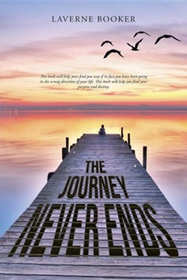 The Journey Never Ends  -     By: Laverne Booker