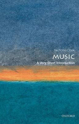 Music: A Very Short Introduction  -     By: Nicholas Cook