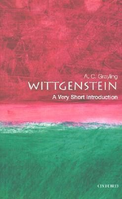 Wittgenstein: A Very Short Introduction  -     By: A.C. Grayling
