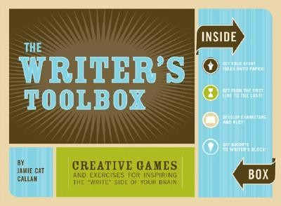 The Writer's Toolbox: Creative Games and Exercises for Inspiring the Write Side of Your Brain [With BookWith CardsWith Timer]  -     By: Jamie Callan