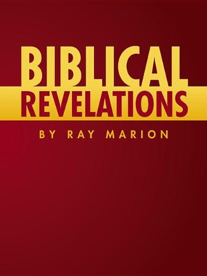 Biblical Revelations by Ray Marion  -     By: Ray Marion