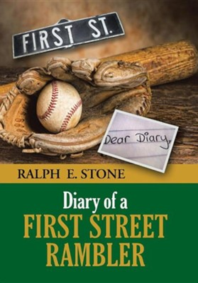 Diary of a First Street Rambler  -     By: Ralph E. Stone