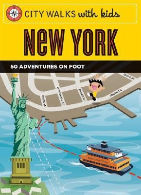 City Walks with Kids: New York: 50 Adventures on Foot [With Cards]  -     By: Elissa Stein     Illustrated By: Dave Needham