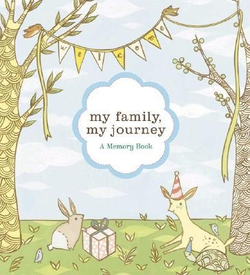 My Family, My Journey: A Baby Book for Adoptive Families  -     By: Zoe Francesca     Illustrated By: Susie Ghahremani
