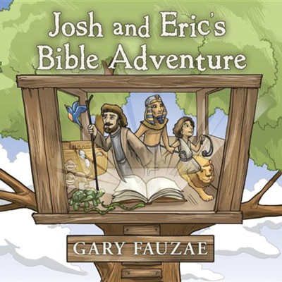 Josh and Eric's Bible Adventure  -     By: Gary Fauzae