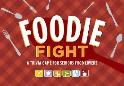 Foodie Fight: A Trivia Game for Serious Food Lovers [With 6 Gameboards, Dice, 168 Cards and Game Pieces]  -     By: Joyce Lock
