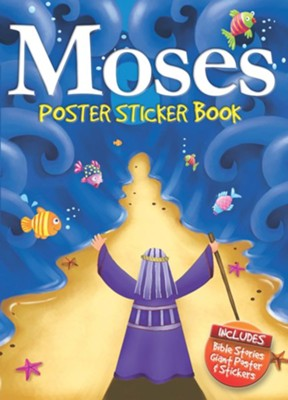 Moses Poster Sticker Book  -     By: Juliet David