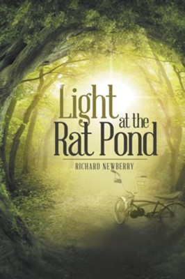 Light at the Rat Pond  -     By: Richard Newberry