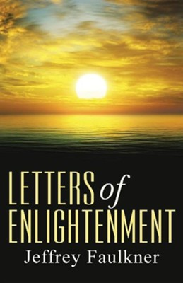 Letters of Enlightenment  -     By: Jeffrey Faulkner