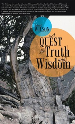 A Quest for Truth and Wisdom  -     By: Robert Wilson