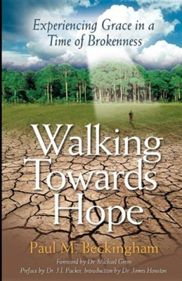 Walking Towards Hope  -     By: Paul M. Beckingham