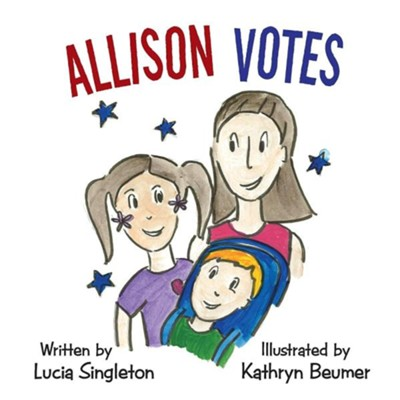 Allison Votes  -     By: Lucia Singleton