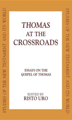 Thomas At The Crossroads   -     Edited By: Risto Uro     By: Edited by Risto Uro