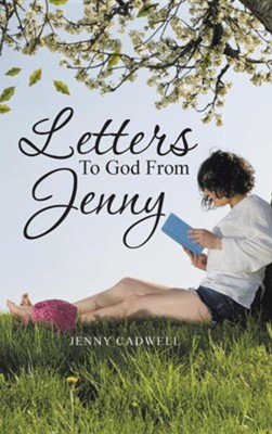 Letters to God from Jenny  -     By: Jenny Cadwell
