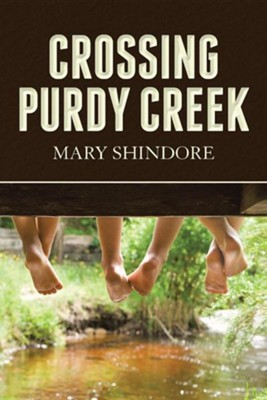 Crossing Purdy Creek  -     By: Mary Shindore