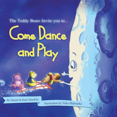 Come Dance and Play  -     By: Stuart Macklin, Kate Macklin