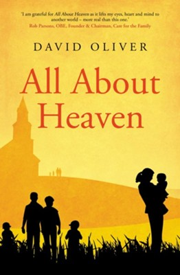 All About Heaven  -     By: David Oliver