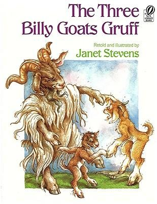 The Three Billy Goats Gruff  -     By: Janet Stevens