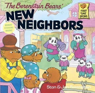 The Berenstain Bears' New Neighbors  -     By: Stan Berenstain, Jan Berenstain