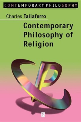 Contemporary Philosophy of Religion   -     By: Charles Taliaferro