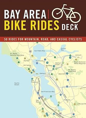 Bay Area Bike Rides Deck  -     By: Ray Hosler