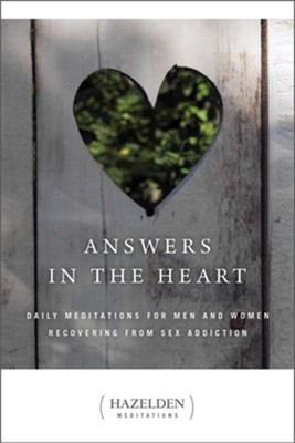 Answers in the Heart: Daily Meditations for Men and Women Recovering from Sex Addiction  -