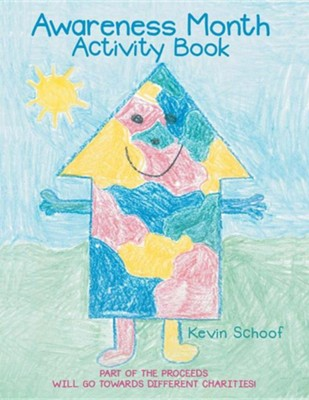 Awareness Month Activity Book  -     By: Kevin Schoof