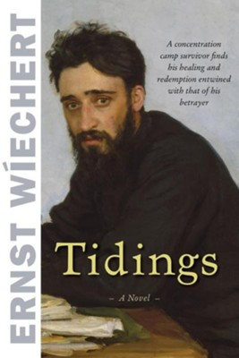 Tidings  -     By: Ernst Wiechert