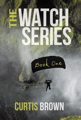 The Watch Series: Book One  -     By: Curtis Brown