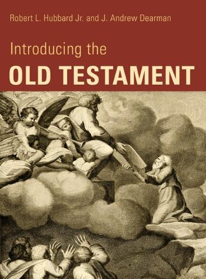 Introducing the Old Testament  -     By: Robert L. Hubbard, J. Andrew Dearman