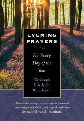 Evening Prayers: For Every Day of the Year  -     By: Christoph Blumhardt