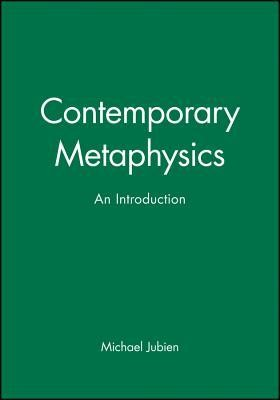 Contemporary Metaphysics  -     By: Michael Jubien