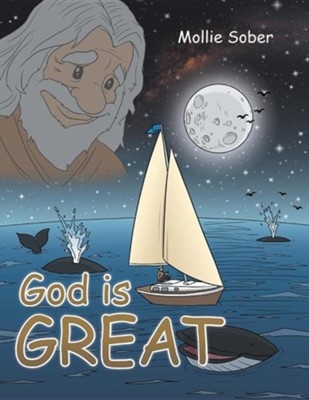 God Is Great  -     By: Mollie Sober