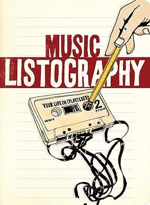 Music Listography Journal: Your Life in (Play) Lists  -     By: Lisa Nola     Illustrated By: Michael Gillette