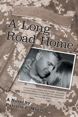 A Long Road Home  -     By: Patricia L. Myers