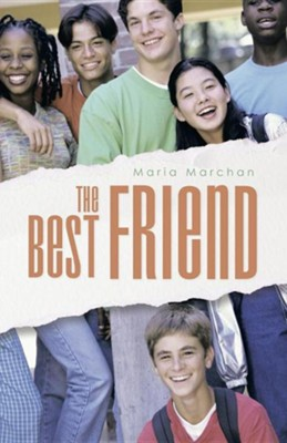 The Best Friend  -     By: Maria Marchan