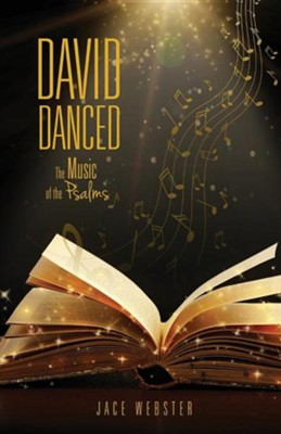 David Danced  -     By: Jace Webster