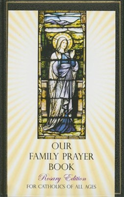 Our Family Prayer Book  -     Edited By: Bernard McWilliams     By: Bernard McWilliams(ED.)